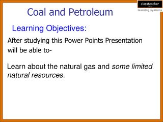 Coal and Petroleum