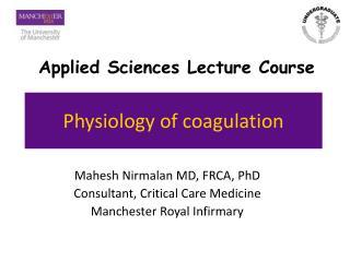 Physiology of coagulation