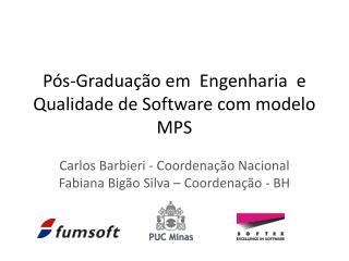 P�s-Gradua��o em  Engenharia  e Qualidade de Software com modelo MPS