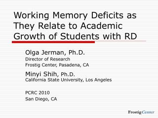 Working Memory Deficits as They Relate to Academic Growth of Students with RD