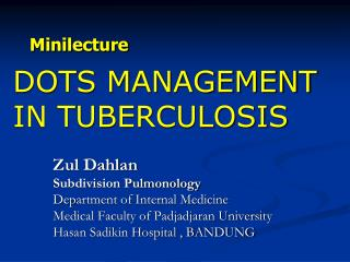 DOTS MANAGEMENT IN TUBERCULOSIS