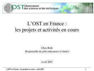 L'OST en France : les projets et activités en cours