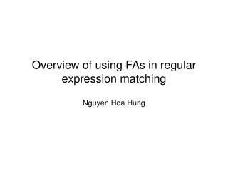 Overview of using FAs in regular expression matching