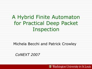 A Hybrid Finite Automaton for Practical Deep Packet Inspection