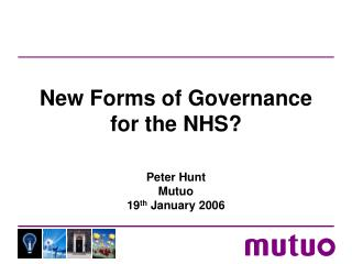 New Forms of Governance for the NHS?