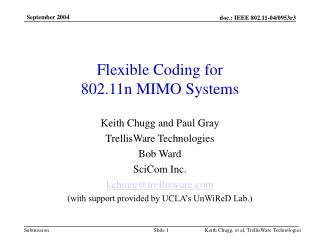 Flexible Coding for  802.11n MIMO Systems