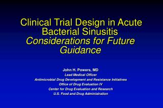 Clinical Trial Design in Acute Bacterial Sinusitis Considerations for Future Guidance