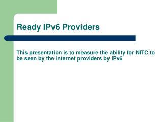 Ready IPv6 Providers