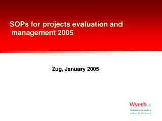 SOPs for projects evaluation and management 2005