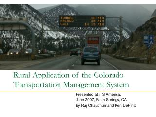 Rural Application of the Colorado Transportation Management System