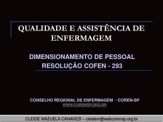 QUALIDADE E ASSIST�NCIA DE ENFERMAGEM