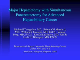 Major Hepatectomy with Simultaneous Pancreatectomy for Advanced Hepatobiliary Cancer