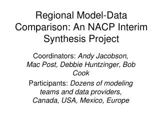 Regional Model-Data Comparison: An NACP Interim Synthesis Project