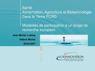 Santé Alimentation, Agriculture et Biotechnologie Dans le 7ème PCRD