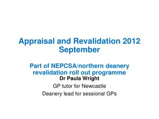 Dr Paula Wright GP tutor for Newcastle Deanery lead for sessional GPs