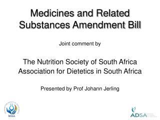 Medicines and Related Substances Amendment Bill