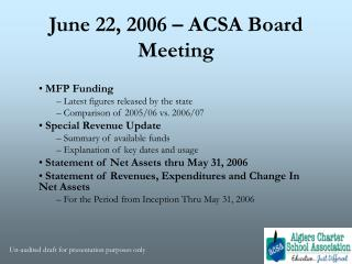 June 22, 2006 – ACSA Board Meeting