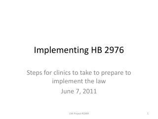 Implementing HB 2976