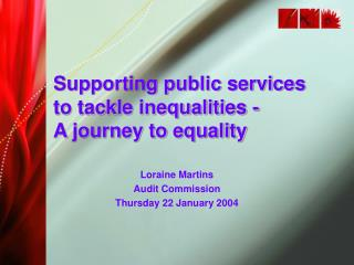 Loraine Martins Audit Commission Thursday 22 January 2004