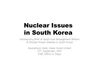 Nuclear Issues  in South Korea
