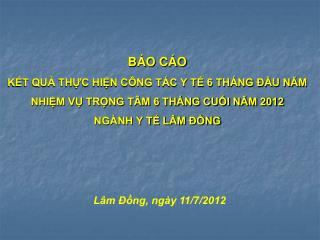 Lâm Đồng, ngày 11/7/2012