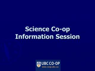 Science Co-op Information Session