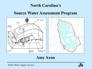 North Carolina's  Source Water Assessment Program