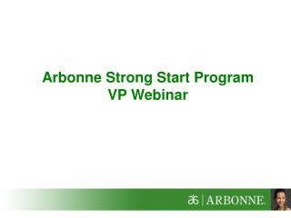 Arbonne Strong Start Program VP Webinar