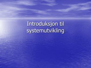 Introduksjon til systemutvikling