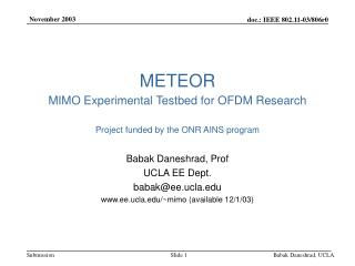 METEOR MIMO Experimental Testbed for OFDM Research Project funded by the ONR AINS program