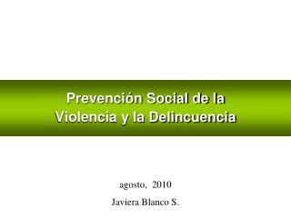 Prevención Social de la  Violencia y la Delincuencia
