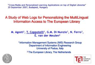 A Study of Web Logs for Personalizing the MultiLingual Information Access to The European Library