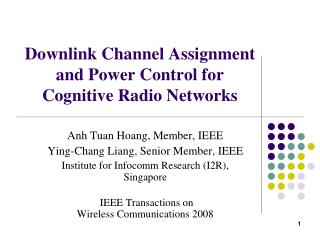 Downlink Channel Assignment and Power Control for Cognitive Radio Networks