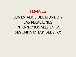TEMA 12