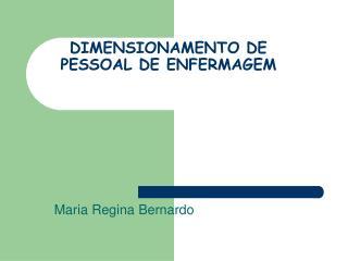 DIMENSIONAMENTO DE PESSOAL DE ENFERMAGEM