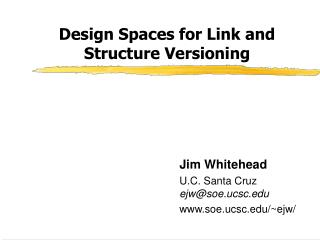 Design Spaces for Link and Structure Versioning