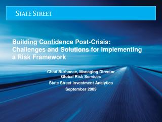 Building Confidence Post-Crisis:  Challenges and Solutions for Implementing  a Risk Framework