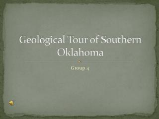 Geological Tour of Southern Oklahoma