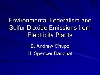 Environmental Federalism and Sulfur Dioxide Emissions from Electricity Plants