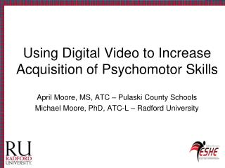 Using Digital Video to Increase Acquisition of Psychomotor Skills