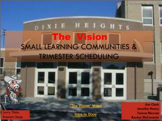 Small Learning Communities & Trimester Scheduling