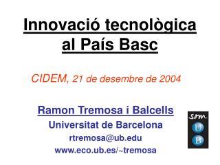 Innovació tecnològica al País Basc