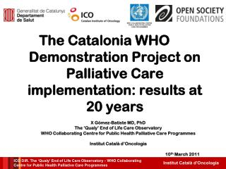 The Catalonia WHO Demonstration Project on Palliative Care implementation: results at 20 years