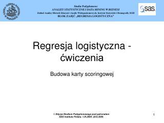 Regresja logistyczna - ?wiczenia