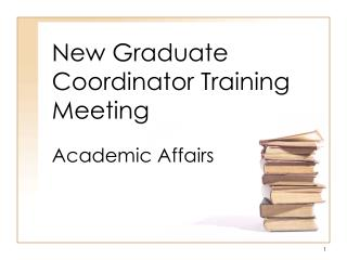 New Graduate Coordinator Training Meeting