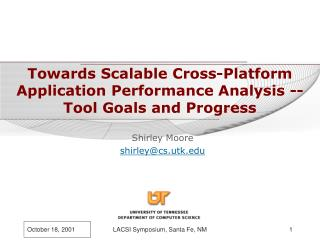Towards Scalable Cross-Platform Application Performance Analysis -- Tool Goals and Progress