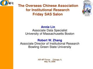 The Overseas Chinese Association for Institutional Research Friday SAS Salon