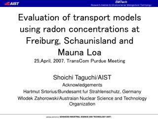 Shoichi Taguchi/AIST Acknowledgements Hartmut Srtorius/Bundesamt fur Strahlenschutz, Germany