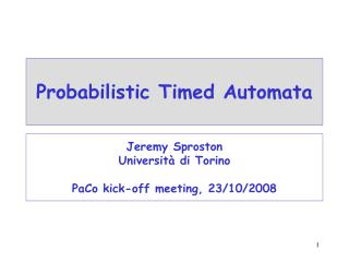 Probabilistic Timed Automata