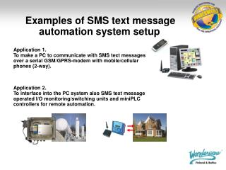Application 1. To make a PC to communicate with SMS text messages